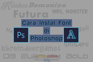 Cara Menambahkan Font di Photoshop (3 menit selesai)