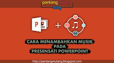 cara memasukan musik ke powerpoint