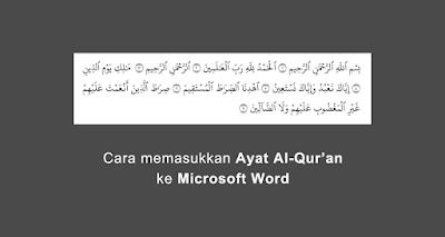 cara memasukkan ayat al quran ke microsoft word