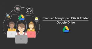 Cara Menyimpan File di Google Drive agar Bisa di Download oleh Orang Lain
