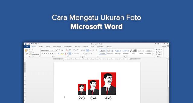 membuat pas foto di microsoft word
