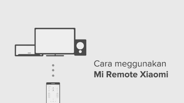 cara menggunakan mi remote xiaomi