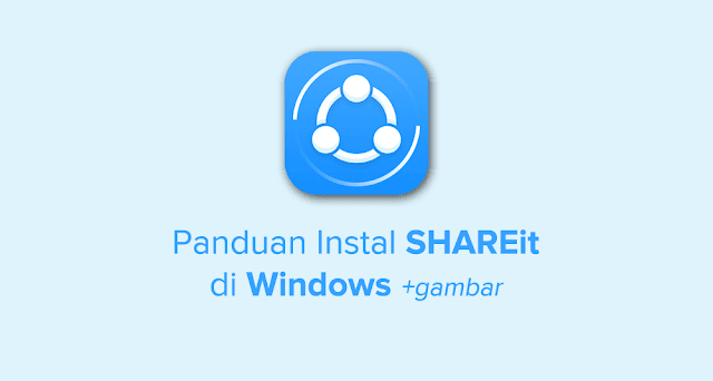 cara instal SHAREit di laptop windows