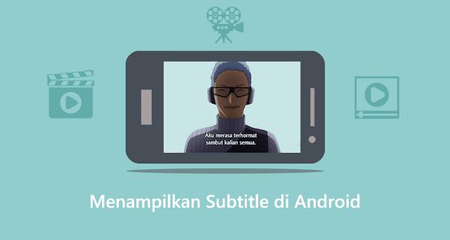 cara menggabungkan subtitle di android