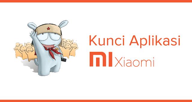 cara mengunci aplikasi di Xiaomi