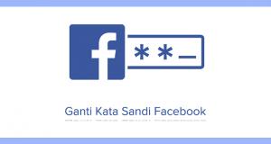 Cara Mengganti Kata Sandi Facebook Lewat HP dan PC