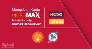 Cara Mengubah Kuota Videomax Menjadi Kuota Flash (untuk Pemula)
