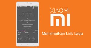 Cara Menampilkan Lirik Lagu di Xiaomi Tanpa Aplikasi