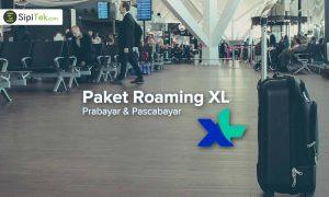 Rincian Lengkap Paket Roaming XL Terbaru 2018 + Cara Daftar